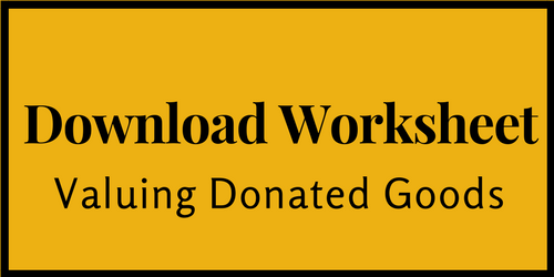Use this worksheet to track, itemize and value your donated goods so that you can deduct the donation from your taxes.